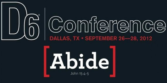 D6 Conference Abide